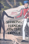 Shaking Hands on the Fringe