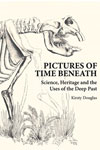 Pictures of Time Beneath