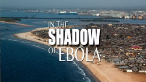 In the Shadow of Ebola